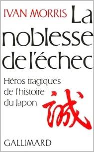 Histoiresdenlire.be La noblesse de l'échec - Héros tragiques de l'histoire du Japon Image