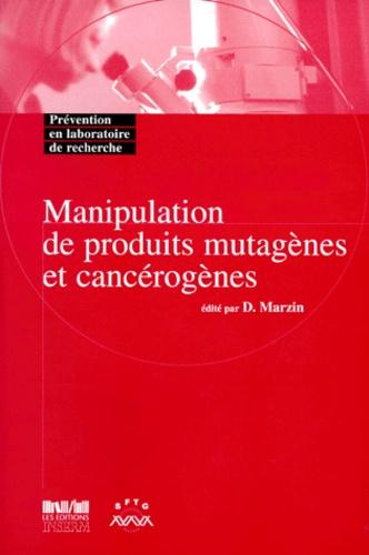 Ivan Muranyi-Kovacs et  Collectif - Manipulation de produits mutagènes et cancérogènes.