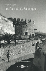 Ivan Nilsen - Les carnets de Salonique.