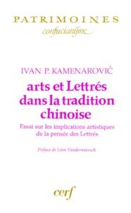 ARTS ET LETTRES DANS LA TRADITION CHINOISE. Essai sur les implications artistiques de la pensée des lettrés.pdf