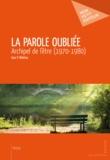Ivan P. Nikitine - La Parole oubliée - Archipel de l'être (1970-1980).