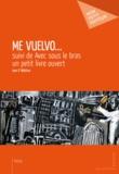 Ivan P. Nikitine - Me vuelvo... - suivi de Avec sous le bras un petit livre ouvert.