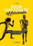 Ivan Raça - Pour une foulée efficiente - De l'amélioration des performances à la prévention des blessures en course à pied....
