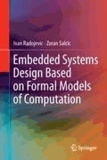 Ivan Radojevic et Zoran Salcic - Embedded Systems Design Based on Formal Models of Computation.