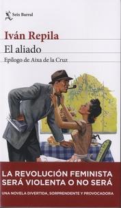 Ivan Repila - El aliado.