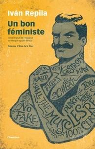 Ivan Repila - Un bon féministe.