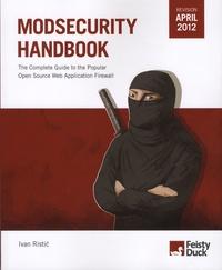 Ivan Ristic - ModSecurity Handbook.