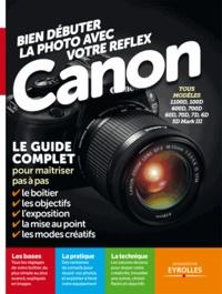 Ivan Roux - Bien débuter avec votre Reflex Canon.