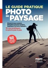 Ivan Roux - Le Guide pratique de la photo de paysage.