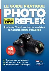Ivan Roux et Dominique-Georges Bègue - Le guide pratique photo reflex.