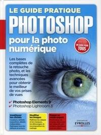 Le guide pratique Photoshop pour la photo numérique.pdf