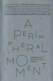 Ivan Rupnik - A Peripheral Moment - Experiments in Architectural Agency, Croatia 1999-2010.