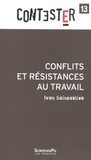 Ivan Sainsaulieu - Conflits et résistances au travail.