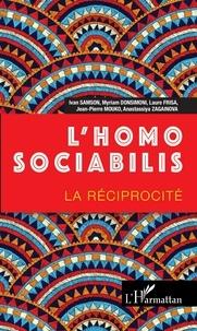 Ivan Samson et Myriam Donsimoni - L'homo sociabilis - La réciprocité.