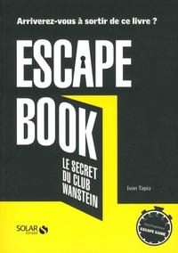 Escape book - Le secret du Club Wanstein.pdf