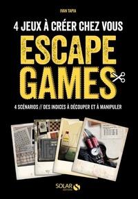 Téléchargez des ebooks en ligne gratuitement Escape Game  - 4 scénarios à jouer chez vous par Ivan Tapia