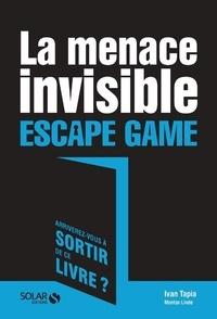 Téléchargements gratuits pour les livres audio La menace invisible  - Escape Game par Ivan Tapia 9782263156007 en francais