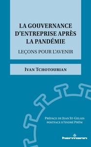 Ivan Tchotourian - La gouvernance d'entreprise après la pandémie - Leçons pour l'avenir.