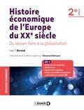 Ivàn Tibor Berend - Histoire économique de l'Europe du XXe siècle - Du laissez-faire à la globalisation.