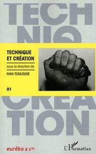 Ivan Toulouse - Technique et création.