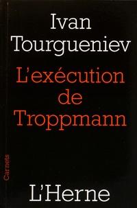 Ivan Tourgueniev - L'exécution de Troppmann (1870).