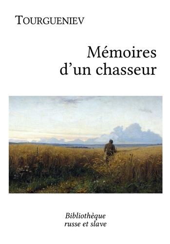 Ivan Tourgueniev - Mémoires d'un chasseur - Vingt-quatre récits.
