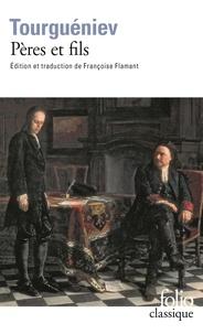Ivan Tourgueniev - Pères et fils.