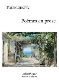 Ivan Tourgueniev et  Charles Salomon - Poèmes en prose.