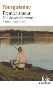 Ivan Tourgueniev - Premier amour - Précédé de Nid de gentilhomme.