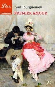 Ivan Tourgueniev - Premier amour.