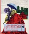 Ivan Tourgueniev - Premier amour. 2 CD audio