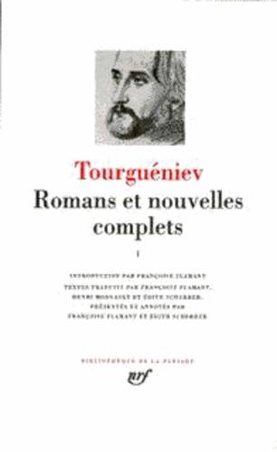 Ivan Tourgueniev - Romans et nouvelles complets - Tome 1.