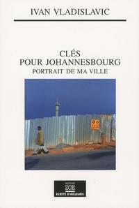 Clés pour Johannesbourg - Portrait de ma ville.pdf
