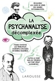 Ivan Ward et Oscar Zarate - La psychanalyse décomplexée.