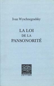 Ivan Wyschnegradsky - La loi de la pansonorité.