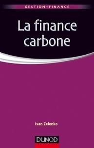 Ivan Zelenko - La finance carbone - Les marchés de permis d'émission de CO2.