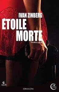 Ivan Zinberg - Etoile morte.