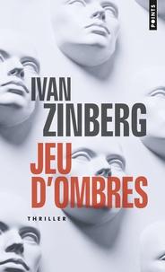 Ivan Zinberg - Jeu d'ombres.