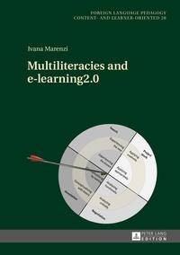 Ivana Marenzi - Multiliteracies and e-learning2.0.
