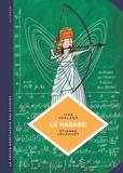 Ivar Ekeland et Etienne Lécroart - Le hasard - Une approche mathématique.