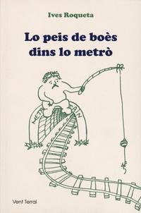 Ives Roqueta - Lo Peis de Boès dins lo Metro.