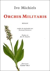 Ivo Michiels - Orchis Militaris.