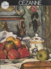 Ivon Taillandier et Madeleine Ledivelec-Gloeckner - Cézanne.