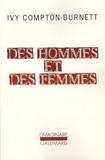 Ivy Compton-Burnett - Des hommes et des femmes.