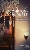 Ivy Compton-Burnett - L'excellence de nos aînés.