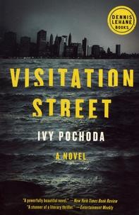 Ivy Pochoda - Visitation Street.