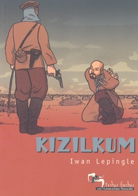 Iwan Lépingle - Kizilkum.