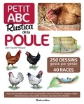 Iwona Seris et Jean-Claude Périquet - Petit ABC Rustica de la poule - 250 dessins geste par geste, 40 races.