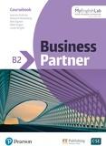 Iwonna Dubicka et Marjorie Rosenberg - Business Partner B2 - Coursebook. With MyEnglishLab.