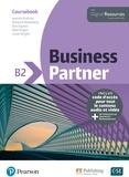 Iwonna Dubicka et Marjorie Rosenberg - Business Partner B2 - Coursebook. With Digital Ressources.